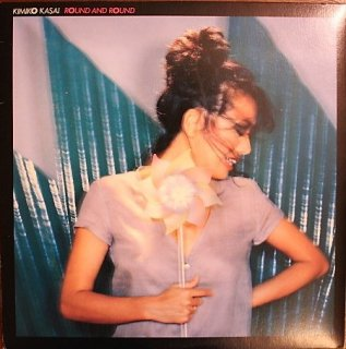 笠井 紀美子 / ROUND AND ROUND (USED LP)