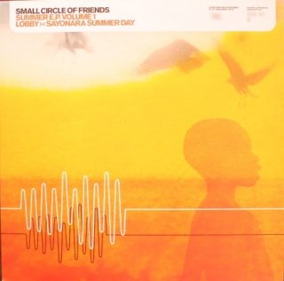SMALL CIRCLE OF FRIENDS / SUMMER ep VOL.1 (USED 12INCH)