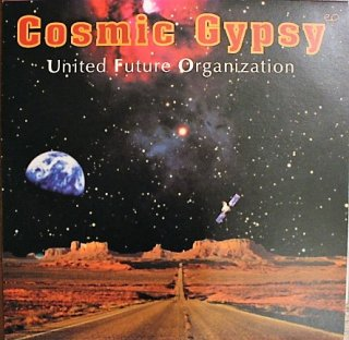 UNITED FUTURE ORGANIZATION / COSMIC GYPSY (USED 12INCH)