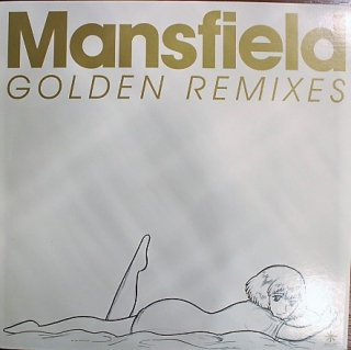 MANSFIELD / GOLDEN REMIXES (USED 12INCH)