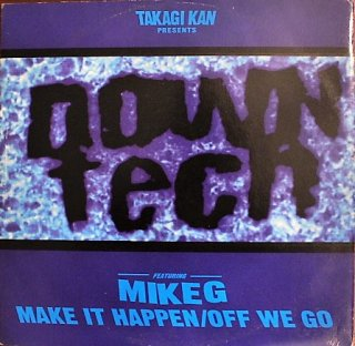 高木完 presents DOWN TECH / MAKE IT HAPPEN (USED 12INCH)