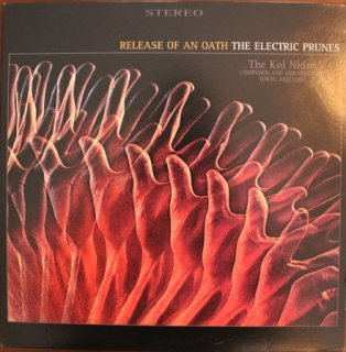 THE ELECTRIC PRUNES / RELEASE OF AN OATH (USED LP)
