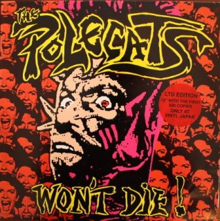 THE POLECATS / WON'T DIE! (USED LP+12INCH)