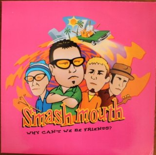 SMASH MOUTH / WE CAN'T WE BE FRIENDS? (USED 12INCH)