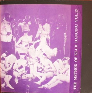 V.A / THE METHOD OF KLUB DANCING VOL.13 (USED LP)