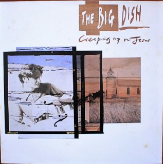 THE BIG DISH / CREEPING UP ON JESUS (USED LP)