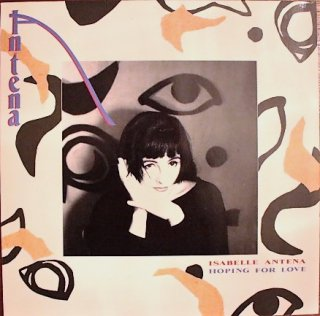 ISABELLE ANTENA / HOPING FOR LOVE (USED LP)
