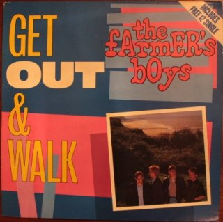 THE FARMER'S BOYS / GET OUT & WALK (USED LP+12INCH)