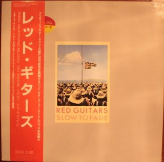 RED GUITARS / SLOW TO FADE (USED LP)
