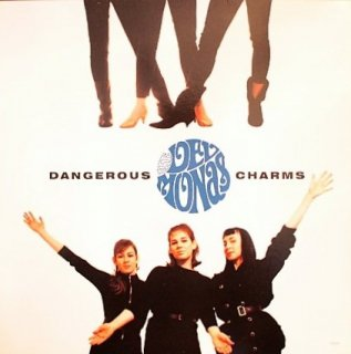 THE DELMONAS / DANGEROUS CHARMS (USED LP)