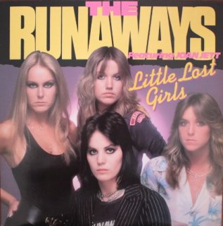 THE RUNAWAYS / LITTLE LOST GIRLS (USED LP)