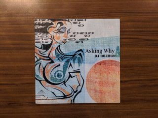 DJ NOZAWA / ASKING WHY (USED 12INCH)