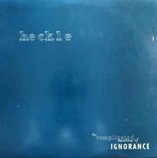 Heckle / The Complicated Futility of Ignorance (USED LP)
