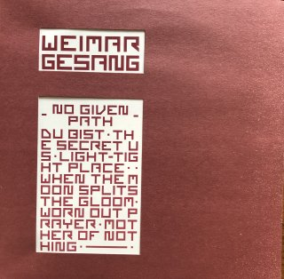 Weimar Gesang / No Given Path (USED LP)
