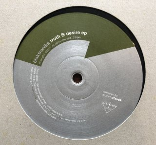 Blaktroniks / Truth & Desire ep (USED 12inch)