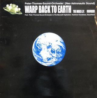Peter Thomas Sound Orchester / Warp Back To Earth The Mixes E.P. (USED 12inch)