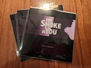 Keishi Tanaka / The Smoke Is You (新品7inch)