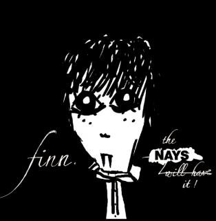 FINN/THE NAYS WILL HAVE IT(新品/CD+12INCH)
