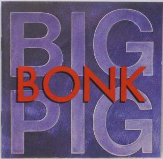 BIG PIG/BONK(USED LP)