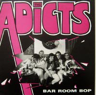 THE ADICTS/THE BAR ROOM BOP(USED 12INCH)