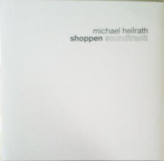 MICHAEL HEILRATH/SHOPPEN SOUNDTRACK(USED 12INCH)