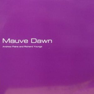ANDREW PAINE AND RICHARD YOUNG/MAUVE DAWN(USED 12INCH)