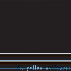 THE YELLOW WALLPAPER / THE YELLOW WALLPAPER (USED LP)