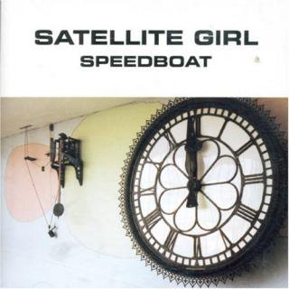 SPEEDBOAT / SATELLITE GIRL (USED LP)