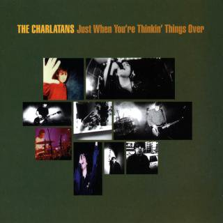 THE CHARLATANS / JUST WHEN YOU'RE THINKIN' THINGS OVER (USED 12INCH)