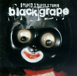 BLACK GRAPE / STUPID STUPID STUPID (USED LP)