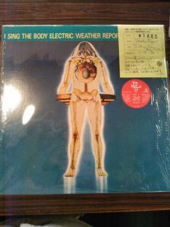 WEATHER REPORT / I SING THE BODY ELECTRIC (USED LP)