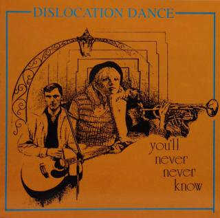 DISLOCATION DANCE / YOU'LL NEVER NEVER KNOW (USED 12INCH)