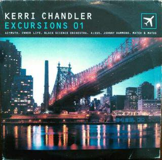 KERRI CHANDLER / EXCURSIONS 01 (USED 3LP)