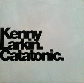 KENNY LARKIN / CATATONIC (USED 12INCH)