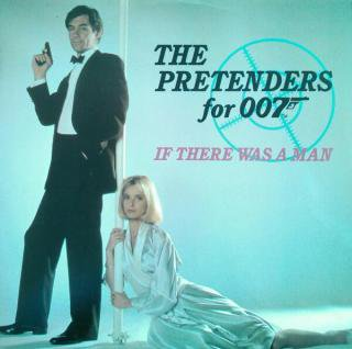 THE PRETENDERS / IF THERE WAS A MAN (FOR 007) (USED 12INCH)