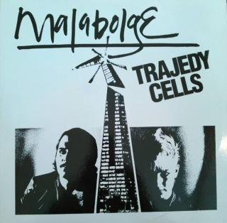 TRAJEDY CELLS / MALABOLGE (USED 12INCH)