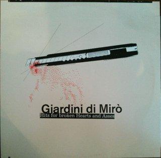 GIARDINI DI MILO / HITS FOR BROKEN HEARTS AND ASSES (USED 2LP)