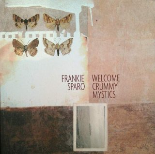 FRANKIE SPARO / WELCOME CRUMMY MYSTICS (USED LP)