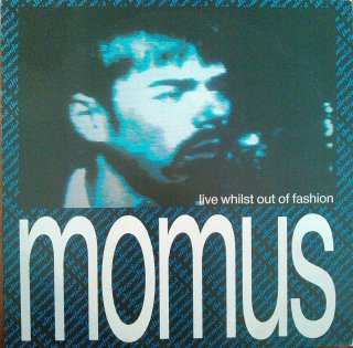 MOMUS / LIVE WHILST OUT OF FASHION (USED LP)