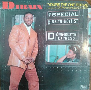 D TRAIN / YOU'RE THE ONE FOR ME (USED LP)