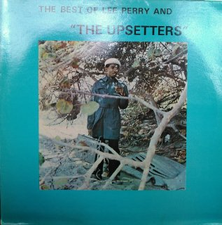 LEE PERRY AND THE UPSETTERS / THE BEST OF LEE PERRY AND THE UPSETTERS  (USED LP)