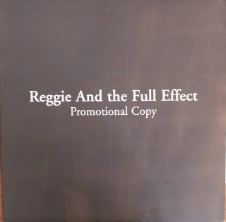 REGGIE AND THE FULL EFFECT / PRPMOTIONAL COPY (USED LP)