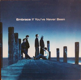 EMBRACE / IF YOU'VE NEVER BEEN (USED LP)