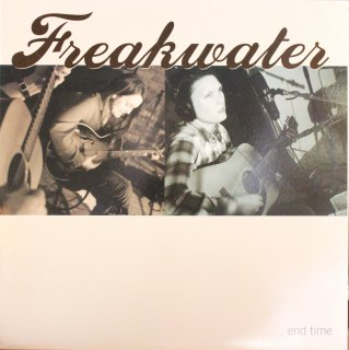 FREAKWATER / END TIME (USED LP)
