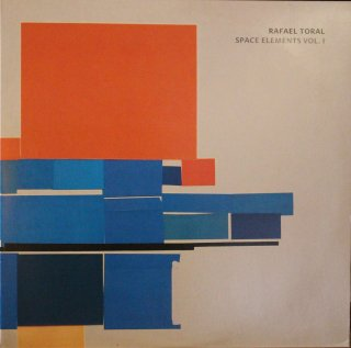 RAFAEL TORAL / SPACE ELEMENTS VOL.1 (USED LP)