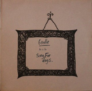 FEEDLE / SONG FOR DOGS (USED 12INCH)