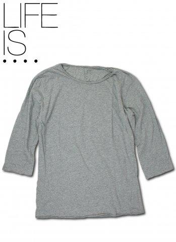 LIFE IS.... ROUGH NECK 7SLEEVE ライフイズ ラフネック 七分丈 Tシャツ 日本製 グレー