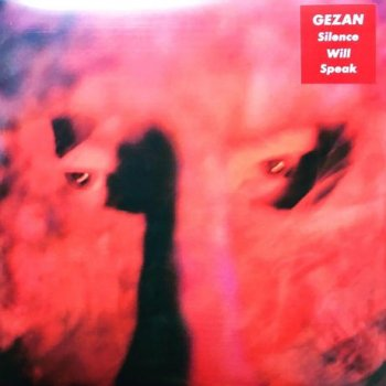 GEZAN「Silence Will Speak」【LP】