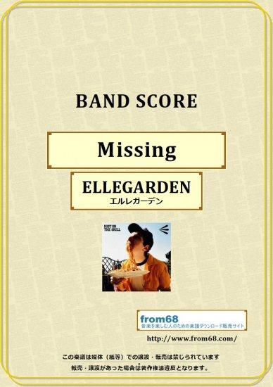 ELLEGARDEN (エルレガーデン) / Missing...
