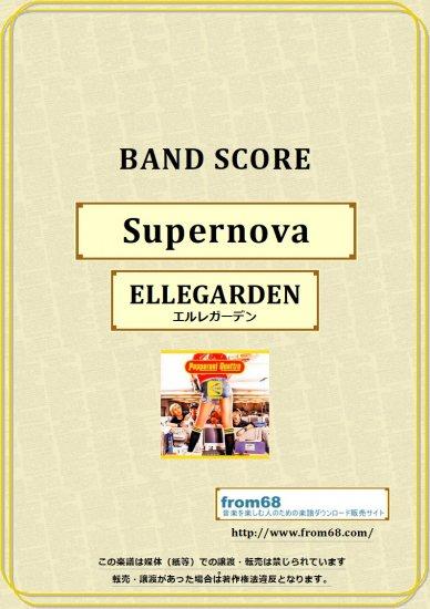ELLEGARDEN (エルレガーデン) / Superno...